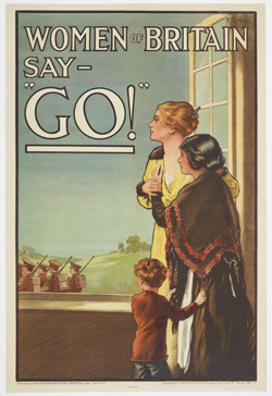 "Poster, 'Women of Britain say - ""Go!"" ', May 1915, United Kingdom, by Parliamentary Recruiting Committee, Hill, Siffken & Co. (L.P.A. Ltd.), E J Kealey. Gift of Department of Defence, 1919. Te Papa (GH016292)"