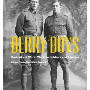 Berry Boys - available from all good books stores come August.