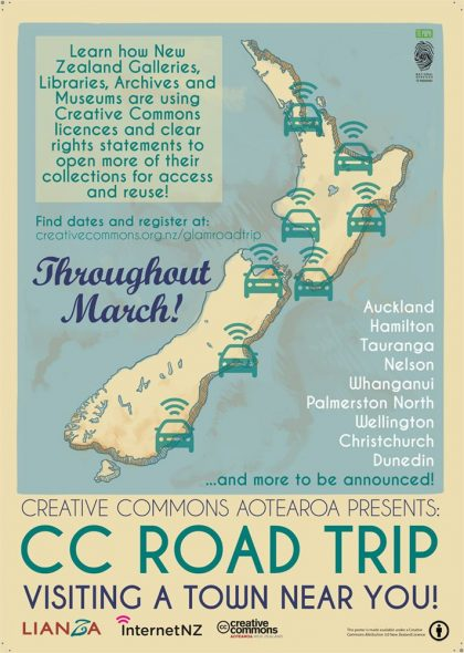 "GLAM Road Trip Poster, 2015. © Creative Commons Aotearoa New Zealand <a rel=""license"" href=""http://creativecommons.org/licenses/by/4.0/""><img alt=""Creative Commons License"" style=""border-width:0"" src=""https://i.creativecommons.org/l/by/4.0/88x31.png"" /></a><br />This work is licensed under a <a rel=""license"" href=""http://creativecommons.org/licenses/by/4.0/"">Creative Commons Attribution 4.0 International License</a>"