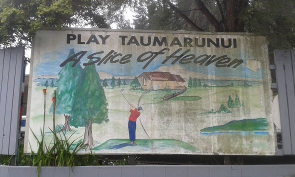 Sign in the main street of Taumarunui. Photo by Kirstie Ross, December 2016