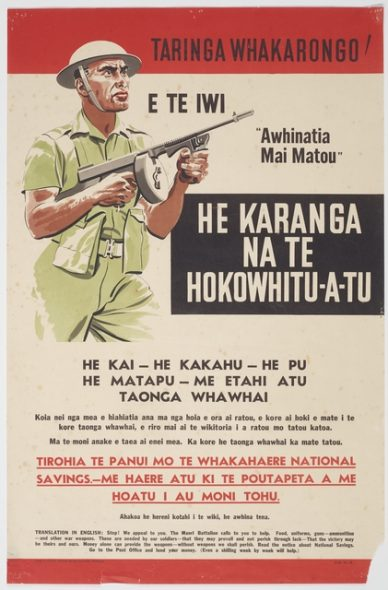Poster, 'Taringa Whakarongo!', 1941, Wellington, by N.Z. National Savings Committee. Purchased 2006. Te Papa (GH015341)