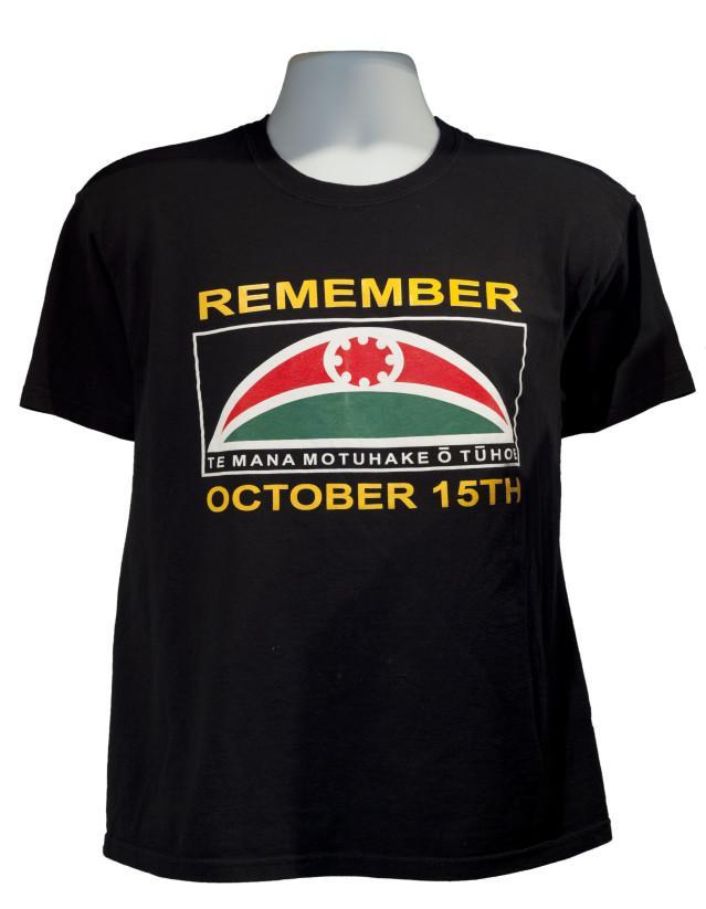 Te Mana Motuhake o Tuhoe t-shirt 'Remember October 15th', 2008, Wellington, by Te Mana Motuhake o Tuhoe. Gift of Tame Iti, 2012. Te Papa (ME024097)