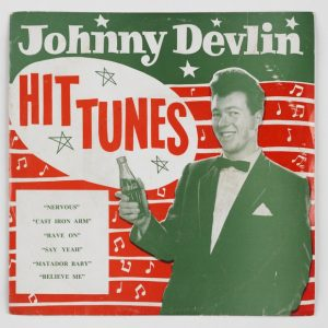 "Record - ""Hit Tunes"" by Johnny Devlin, circa 1958, New Zealand, by Johnny Devlin, Southern Music. Purchased 2001 with New Zealand Lotteries Grant funds. Te Papa (GH009364)"