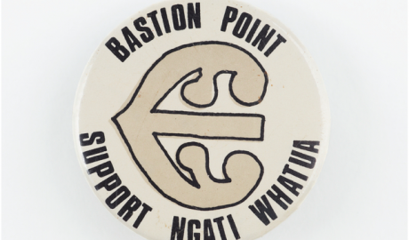 Badge that says 'Bastion Point, Support Ngati Whatua