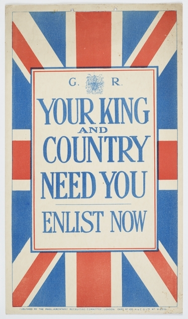Poster, 'Your King and Country', 1915, United Kingdom, by Parliamentary Recruiting Committee, H & C G Ltd. Gift of Department of Defence, 1919. Te Papa (GH016378)