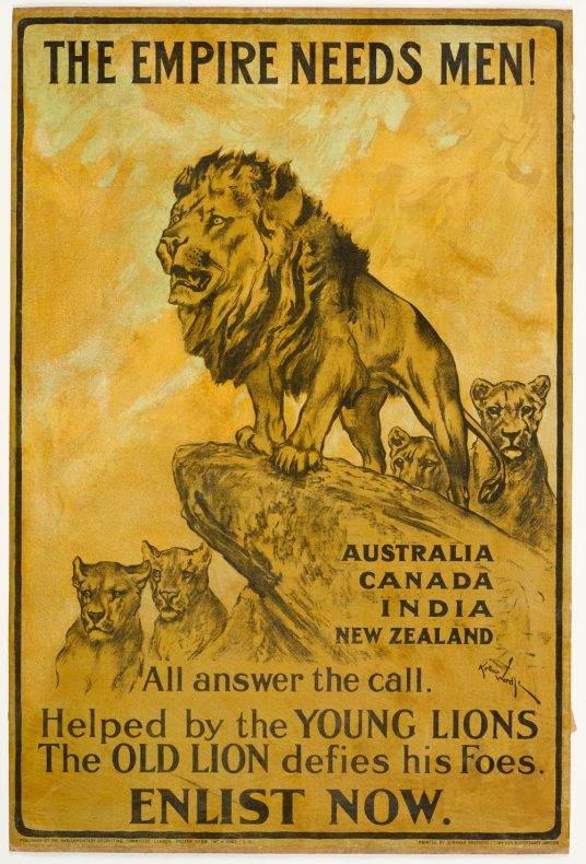 Poster, 'The Empire Needs Men!', March 1915, United Kingdom, by Arthur Wardle, Straker Brothers Ltd, Parliamentary Recruiting Committee. Gift of Department of Defence, 1919. Te Papa (GH016383)