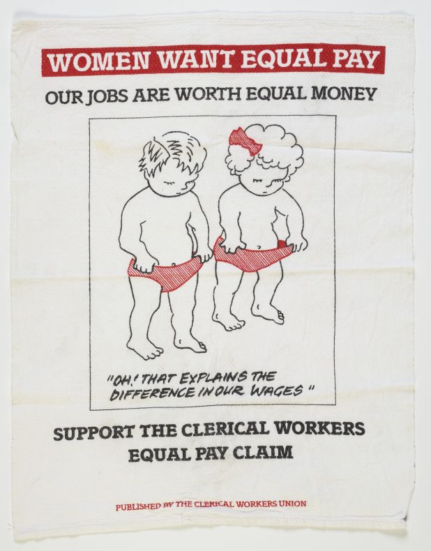 Women Want Equal Pay teatowel, 1985, New Zealand, by New Zealand Clerical Workers' Union. Gift of Jan Noonan, 2010. Te Papa (GH016924)