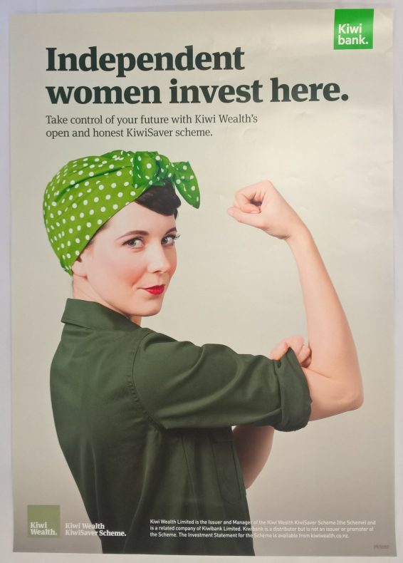 Independent women invest here poster, 2015, New Zealand, by Kiwi Wealth Limited. Gift of Kiwi Wealth Limited, 2017. Te Papa (GH025081)