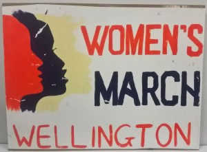 Women's March Wellington Placard, 2017, New Zealand, by Ruby Pleasants. Gift of Kim Griggs, 2017. Te Papa (GH025118)